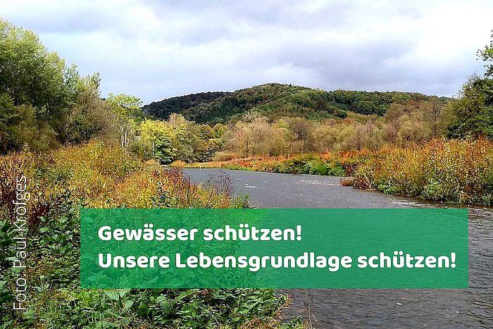 Gewässer schützen! - Unsere Lebensgrundlage schützen!